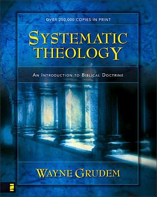 Grudem Systematic Theology